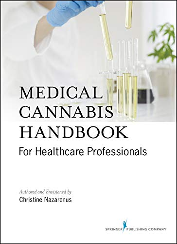 Medical Cannabis Handbook for Healthcare Professionals (Kindle) – Comprehensive Handbook on Medicinal Marijuana