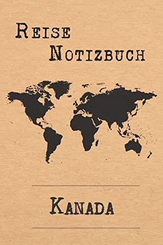 Reise Notizbuch Kanada: 6x9 Reise Journal I Tagebuch mit Checklisten zum Ausfüllen I Perfektes Geschenk für den Trip nach Kanada für jeden Reisenden
