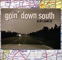 Goin' Down South Blues Sampler (2008-01-22)