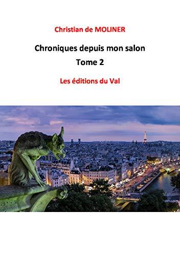 Couverture du livre Chroniques depuis mon salon tome 2: Les éditions du Val