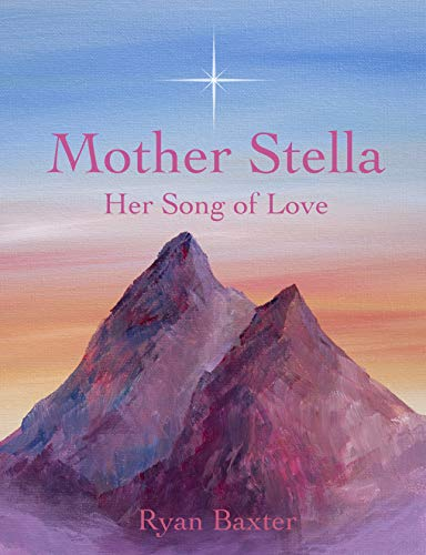 Mother Stella: Her Song of Love (English Edition) eBook: Baxter ...