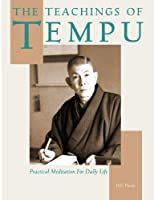 The Teachings of Tempu: Practical Meditation for Daily Life
