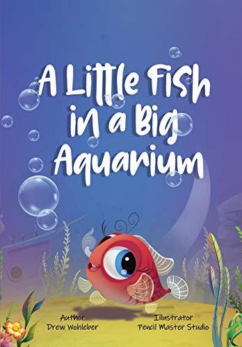A Little Fish in a Big Aquarium (English Edition)