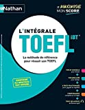 L'intégrale TOEFL - (Je maximise mon score) - 2020