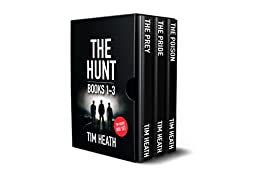 The Hunt series Books 1-3: The Hunt series Boxset by [Tim Heath]