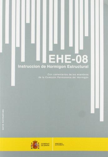 EHE 08 : instrucción de hormigón estructural