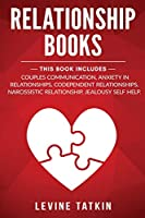 Relationship Books: 5 Manuscripts - Couples Communication, Anxiety in Relationships, Codependent Relationships, Narcissistic Relationship, Jealousy Self Help