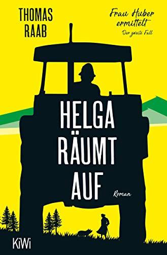 Helga räumt auf: Frau Huber ermittelt. Der zweite Fall