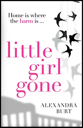 Little Girl Gone: The can't-put-it-down psychological thriller (English Edition)