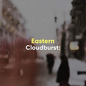 Eastern Cloudburst: Weather Sounds from the Headland