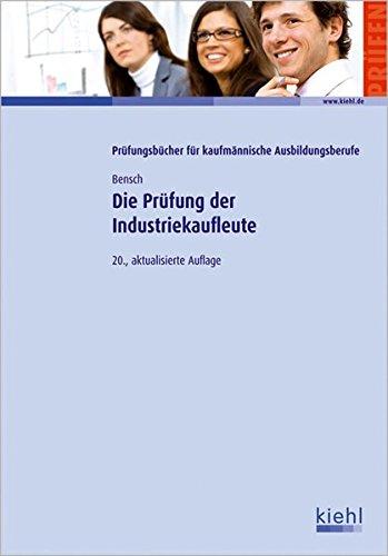 Die Prüfung der Industriekaufleute
