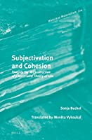 Subjectivation and Cohesion: Towards the Reconstruction of a Materialist Theory of Law (Historical Materialism Book)