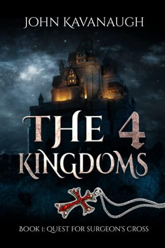 The 4 Kingdoms: Quest For Surgeon s Cross