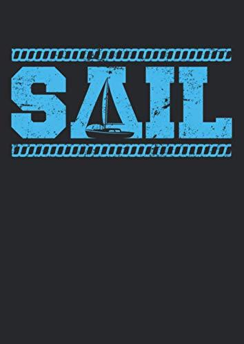 Notizbuch A4 punkte mit Softcover Design: Sail Segler Segelboot Kapitän Geschenk Charter Boot: 120 dotted (Punktgitter) DIN A4 Seiten