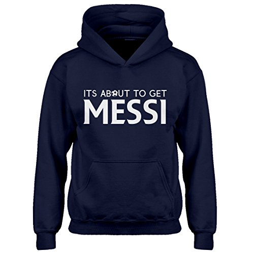 Indica Plateau Kids Hoodie Its About to Get Messi Youth L - (10-12) Navy Blue Hoodie