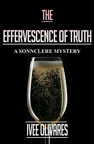 The Effervescence of Truth (Sonnclere Mysteries Book 3) (English Edition)