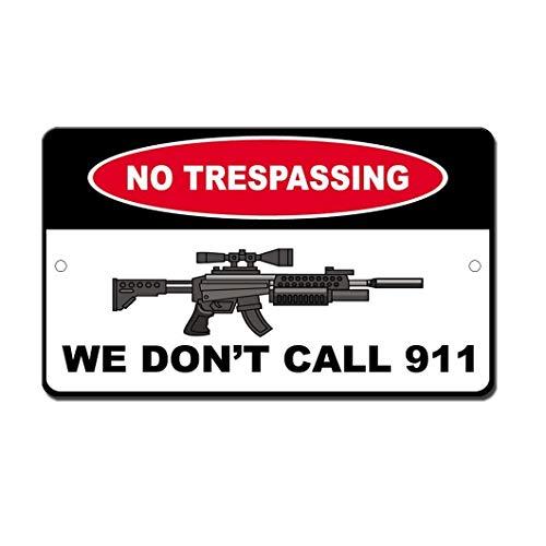 PotteLove No Trespass No Call 911 Sniper Gun Shoot Novelty Funny Sign Aluminum Metal Signs Tin Plaque 12