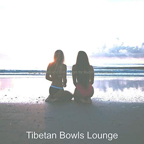 Tibetan Bowls Lounge