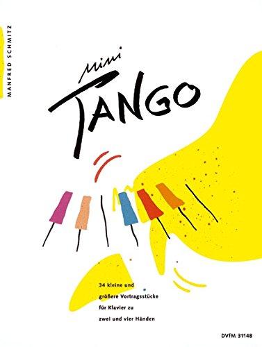 Mini-Tango für Klavier - 34 kleine und größere Vortragsstücke für Klavier zu zwei und vier Händen (DV 32148)