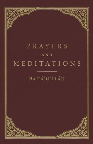 Compare Textbook Prices for Prayers and Meditations New Edition ISBN 9781618510228 by Baha'u'llah
