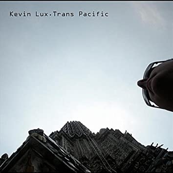 Trans Pacific