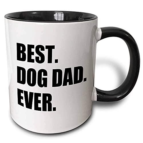 N\A Best Dog Dad Ever - Divertido dueño de una Mascota Presente para él - Taza de Dos Tonos con Texto de Amante de los Animales, 11 oz, Color Negro FJ82MK