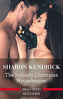 The Italian's Christmas Housekeeper by [Sharon Kendrick]