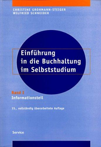 Einführung in die Buchhaltung im Selbststudium: Informationsteil und Übungsteil