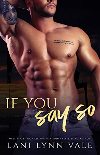 If You Say So (KPD Motorcycle Patrol Book 6)