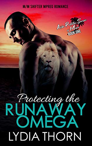 Protecting the Runaway Omega: An M/M Mpreg Shifter Romance  (Alpha Protection Service of Miami, Book 1) (English Edition)