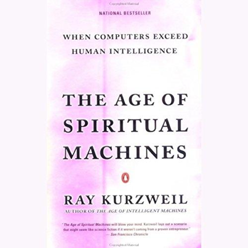 The Age of Spiritual Machines audiobook cover art