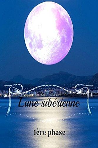 Lune sibérienne, tome 1