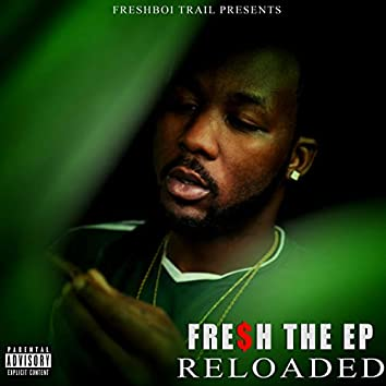 Fresh the EP: Reloaded
