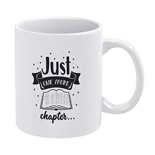 Just One More Chapter - Taza de café negra para hombre, mujer, amiga, cumpleaños, 325 ml, color blanco