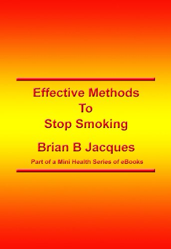 Effective Methods To Stop Smoking (Mini Health Series Book 7) (English Edition)