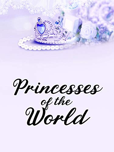 Princesses of the World