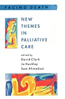 New Themes in Palliative Care by David Clark(1997-01-15)