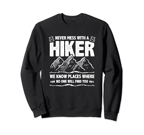 Funny Hiker Gift Hiking Lover Outdoor for Men Women Sudadera