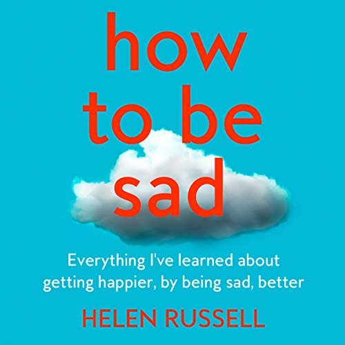 How to Be Sad cover art