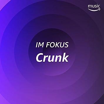 Im Fokus: Crunk
