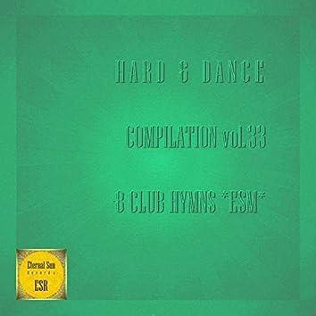 Hard & Dance Compilation, Vol. 33 - 8 Club Hymns ESM