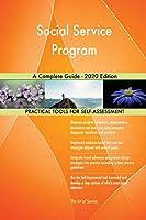 Social Service Program A Complete Guide - 2020 Edition