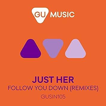 Follow You Down (Remixes)