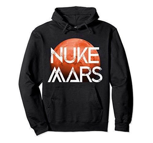 Nuke Mars Space Exploration Rocket Terraform Nuke Mars Pullover Hoodie