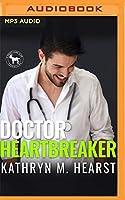Doctor Heartbreaker: A Hero Club Novel