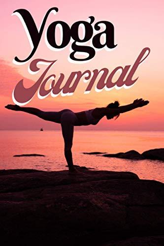 YOGA JOURNAL: YOGA MEDITATION NOTEBOOK/TRACKER LOGBOOK /PERSONAL YOGA JOURNAL