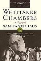 Whittaker Chambers: A Biography (Modern Library)
