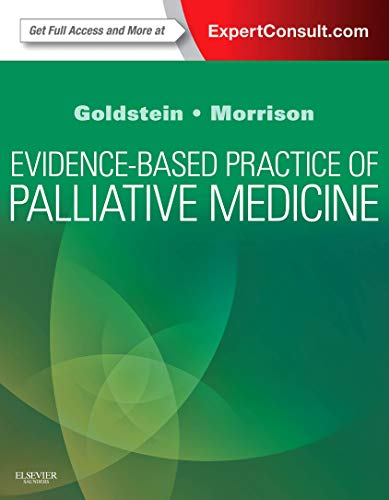 Compare Textbook Prices for Evidence-Based Practice of Palliative Medicine 1 Edition ISBN 9781437737967 by Goldstein MD, Nathan E,Morrison MD, R. Sean