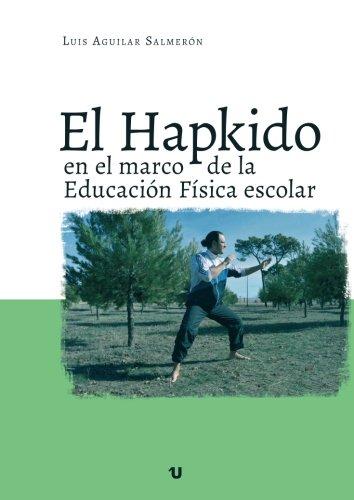 El Hapkido en el marco de la Educación Física escolar