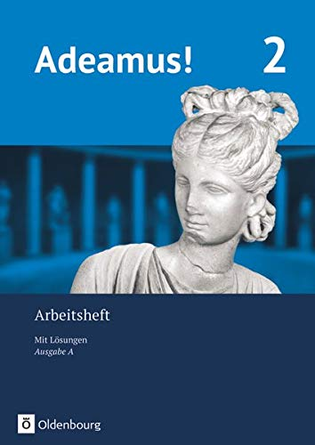 Adeamus! - Ausgabe A - Latein als 2. Fremdsprache: Arbeitsheft 2 mit Lösungen